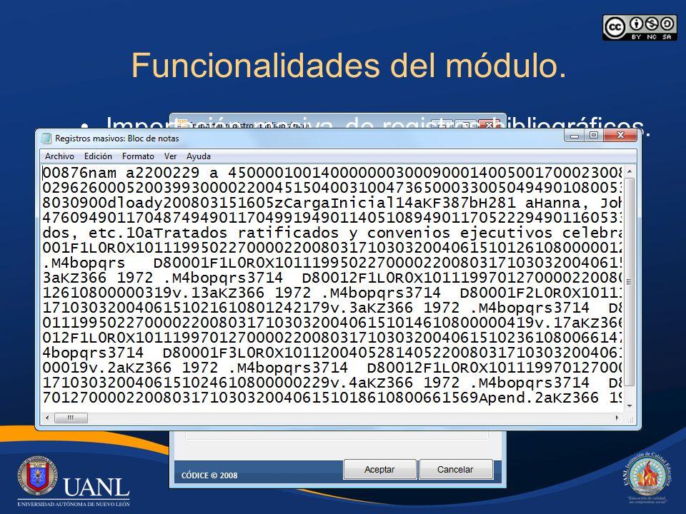 Funcionalidades del módulo. Importación masiva de registros bibliográficos.