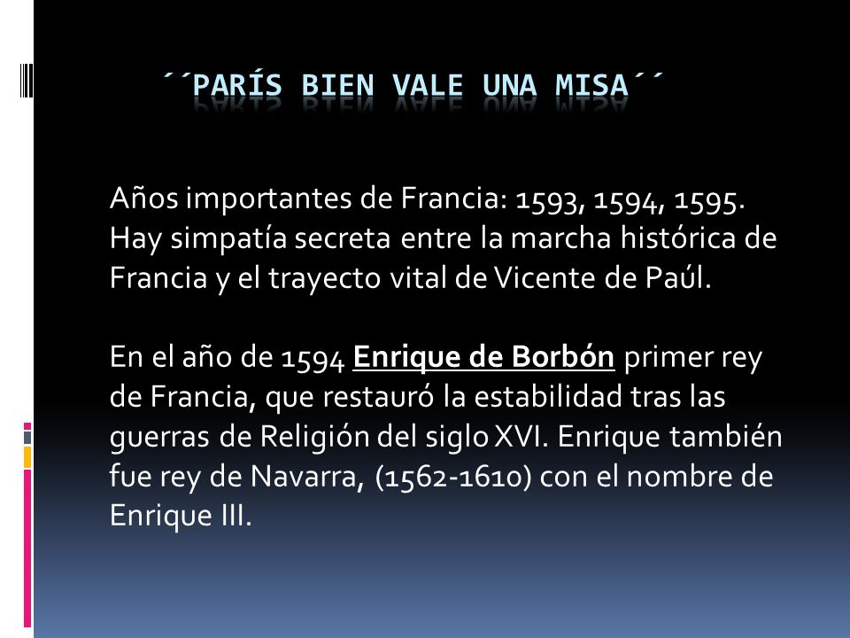Años importantes de Francia: 1593, 1594, 1595.