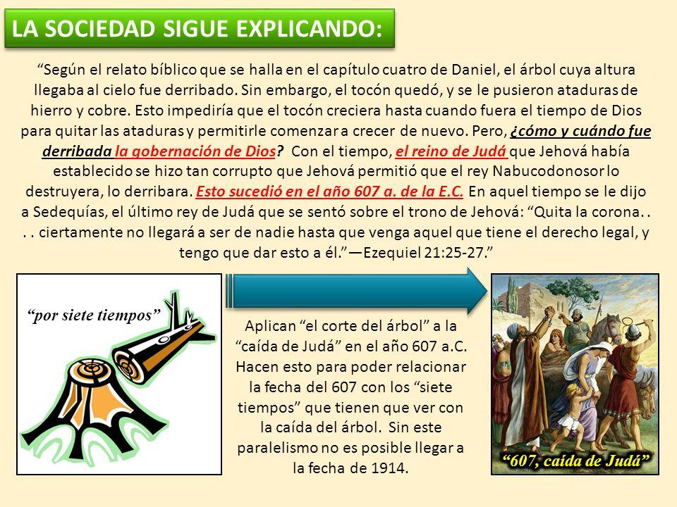 Según el relato bíblico que se halla en el capítulo cuatro de Daniel, el árbol cuya altura llegaba al cielo fue derribado. Sin embargo, el tocón quedó