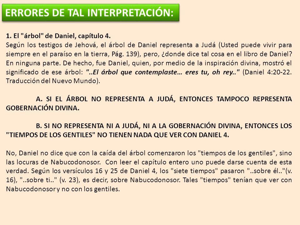 ERRORES DE TAL INTERPRETACIÓN: 1.El árbol de Daniel, capítulo 4.