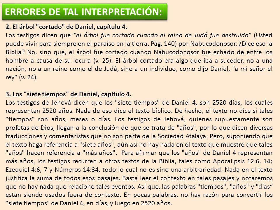 ERRORES DE TAL INTERPRETACIÓN: 2.El árbol cortado de Daniel, capítulo 4.