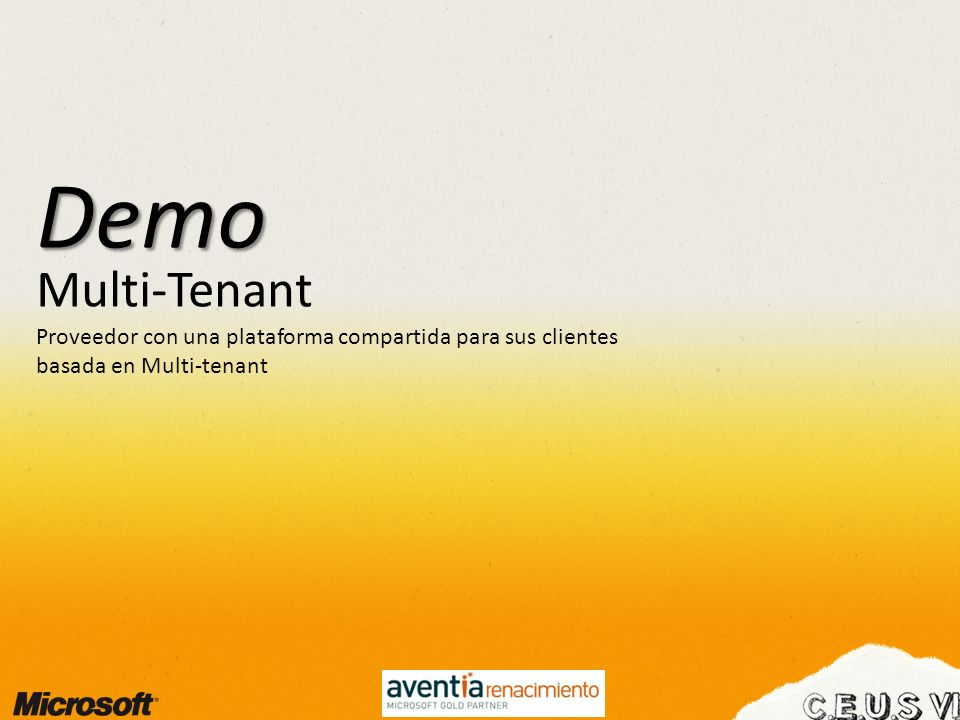 Multi-Tenant Demo Proveedor con una plataforma compartida para sus clientes basada en Multi-tenant