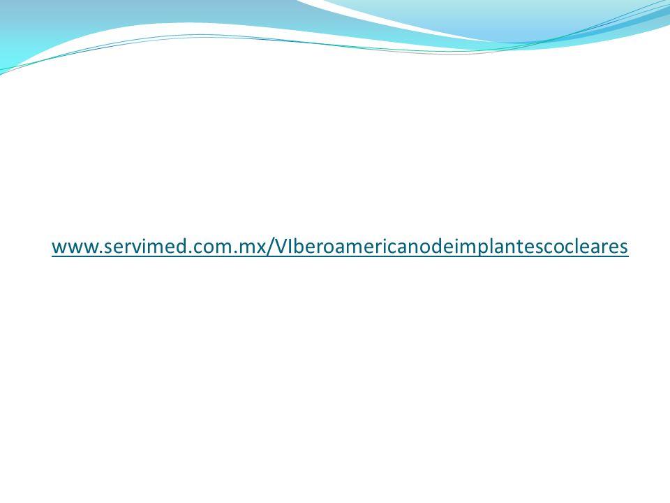www.servimed.com.mx/VIberoamericanodeimplantescocleares