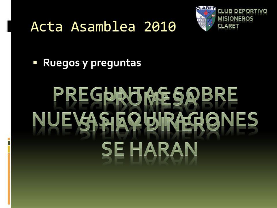 Acta Asamblea 2010 Ruegos y preguntas