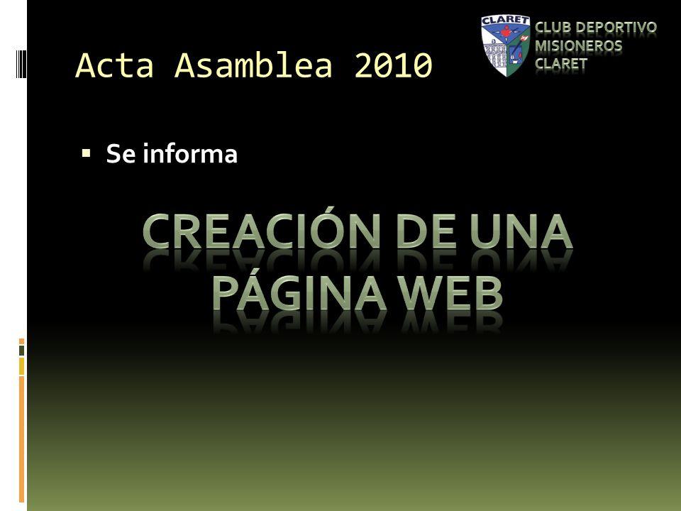 Acta Asamblea 2010 Se informa