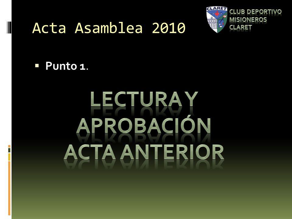 Acta Asamblea 2010 Punto 1.