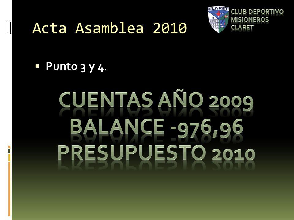 Acta Asamblea 2010 Punto 3 y 4.