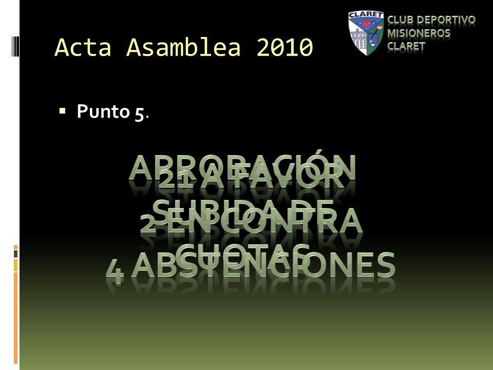 Acta Asamblea 2010 Punto 5.