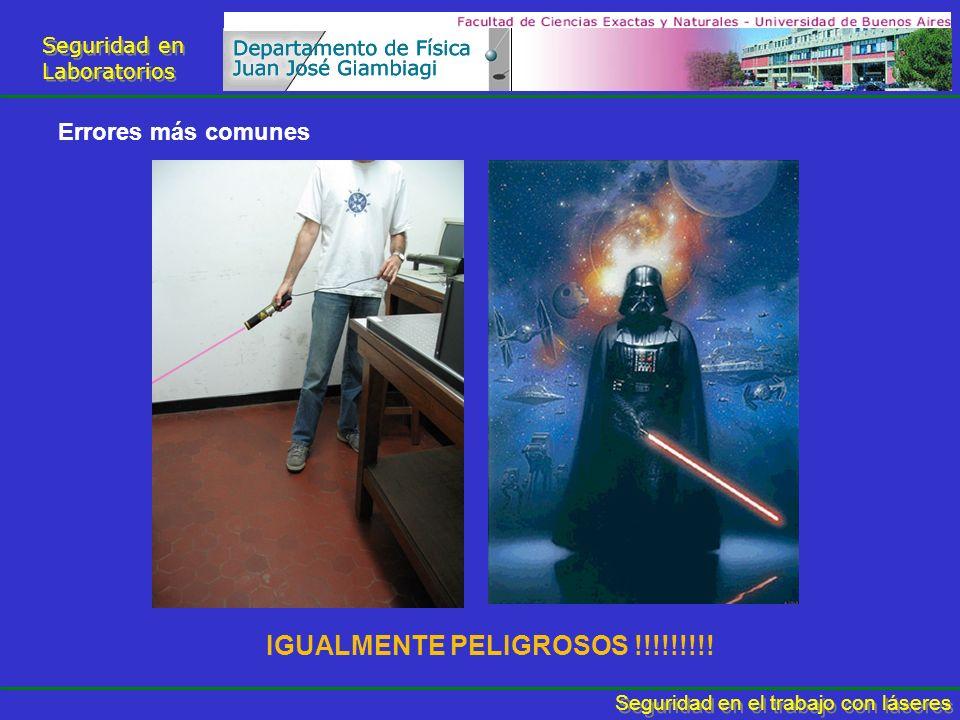 Seguridad en Laboratorios Seguridad en Laboratorios Seguridad en el trabajo con láseres Errores más comunes IGUALMENTE PELIGROSOS !!!!!!!!!