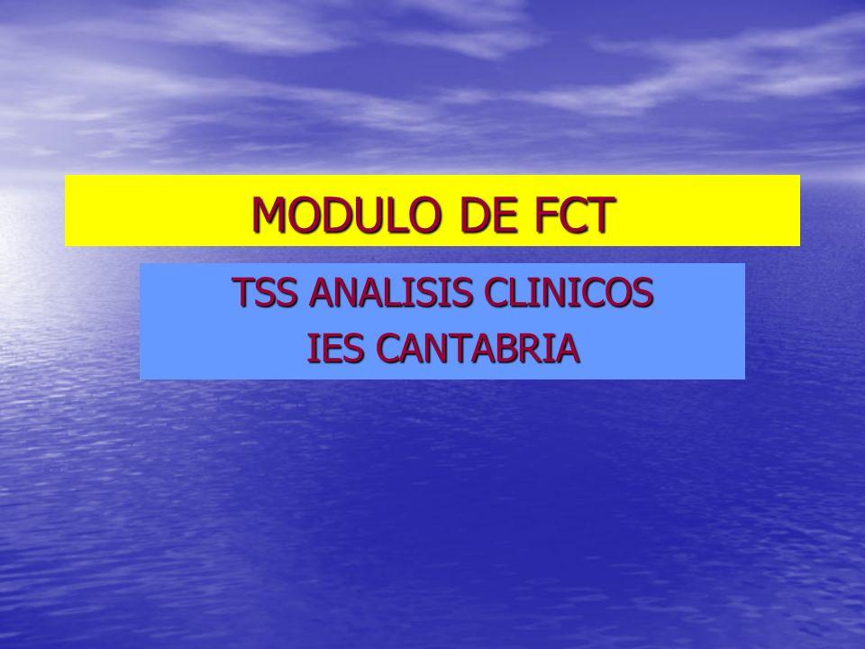 MODULO DE FCT TSS ANALISIS CLINICOS IES CANTABRIA
