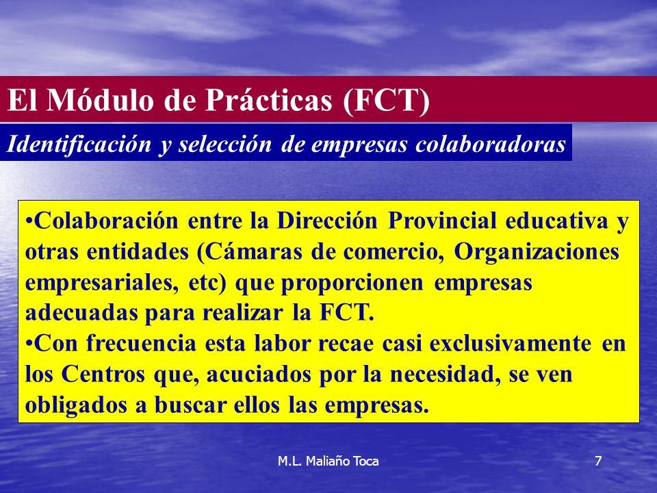 7 Colaboración entre la Dirección Provincial educativa y otras entidades (Cámaras de comercio, Organizaciones empresariales, etc) que proporcionen empresas adecuadas para realizar la FCT.
