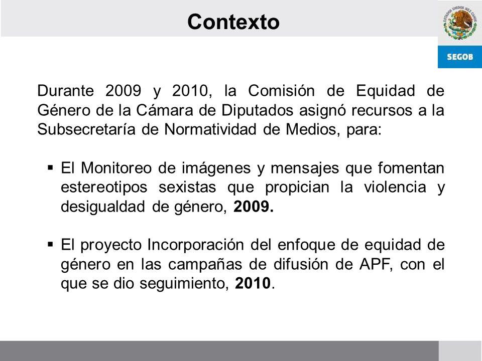 IV. Lo que hemos hecho Incorporación del enfoque de género en la publicidad del Gobierno Federal 2009-2010