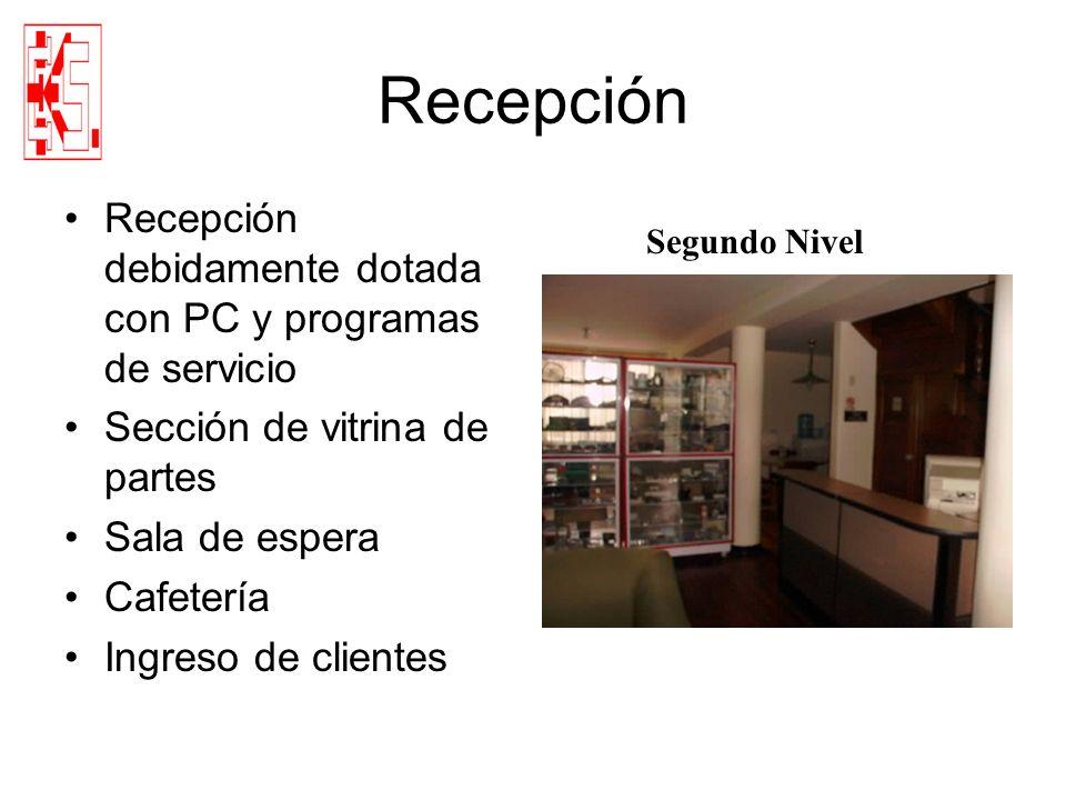 Recepción Recepción debidamente dotada con PC y programas de servicio Sección de vitrina de partes Sala de espera Cafetería Ingreso de clientes Segund