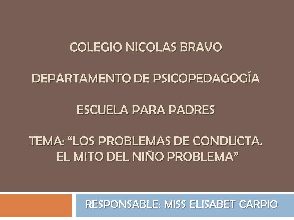EXCESOS CONDUCTUALES En el campo de la conducta infantil, se manejan varios conceptos con los que se describe la complejidad de conducta problema, a continuación se describen: 1.