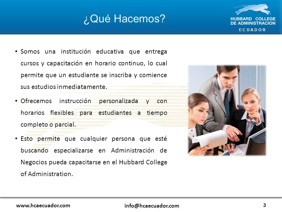 E C U A D O R Reflexión: www.hcaecuador.com info@hcaecuador.com 44 Existen formas correctas de manejar un grupo.