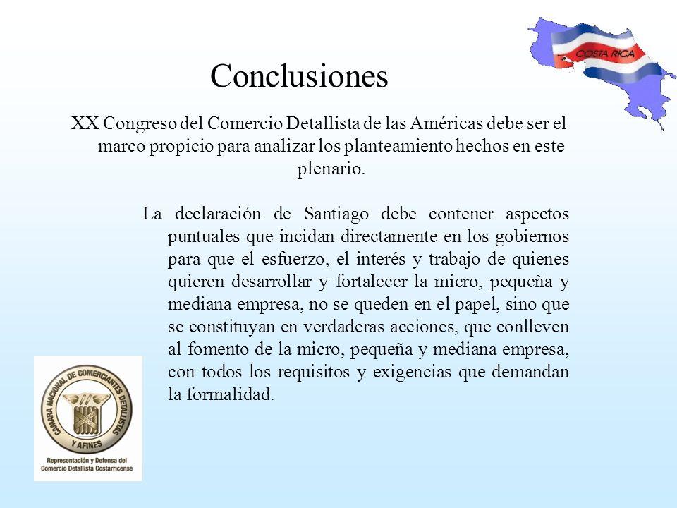 Conclusiones XX Congreso del Comercio Detallista de las Américas debe ser el marco propicio para analizar los planteamiento hechos en este plenario.