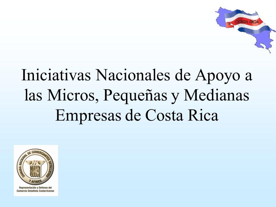 Iniciativas Nacionales de Apoyo a las Micros, Pequeñas y Medianas Empresas de Costa Rica