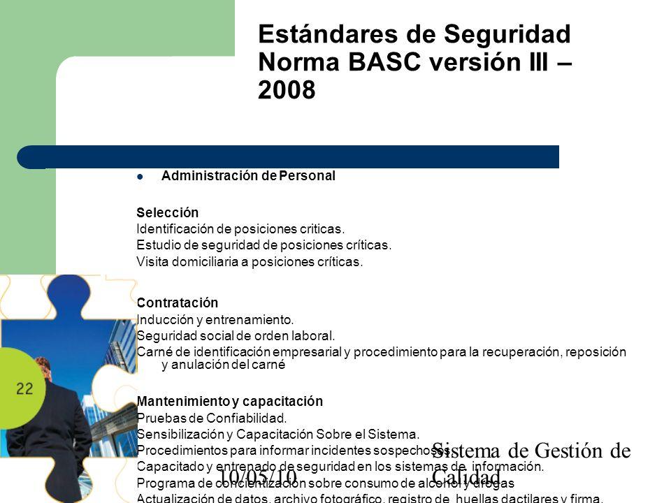 10/05/10 Sistema de Gestión de Calidad Administración de Personal Selección Identificación de posiciones criticas. Estudio de seguridad de posiciones