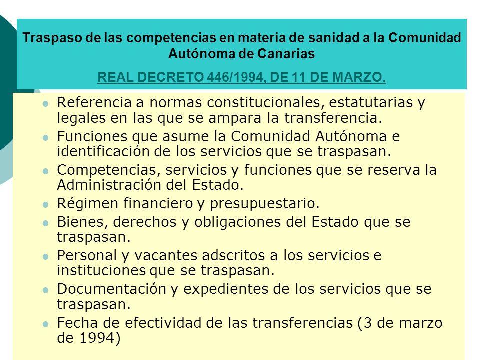 EL SISTEMA SANITARIO EN CANARIAS: LEY DE ORDENACIÓN SANITARIA DE CANARIAS (11/94) Modelo de ordenación del sistema sanitario basado en los principios de eficacia, eficiencia, calidad, coordinación, complementariedad y participación.