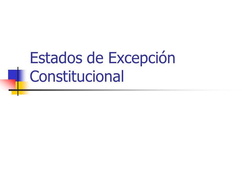 Estados de Excepción Constitucional