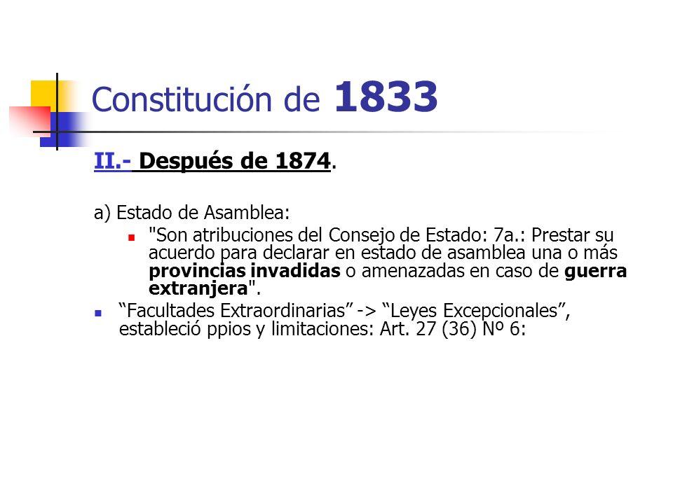 Constitución de 1833 II.- Después de 1874. a) Estado de Asamblea: