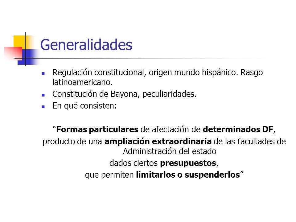Generalidades Regulación constitucional, origen mundo hispánico. Rasgo latinoamericano. Constitución de Bayona, peculiaridades. En qué consisten: Form