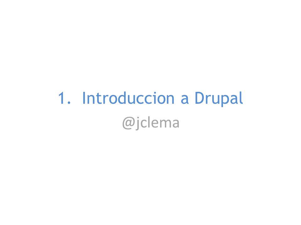 Drupal http://es.wikipedia.org/wiki/Drupal Un sistema de Gestión de Contenidos web dinámicos– CMS (Content Management System) Un sistema como Marco de trabajo API – CMF (Content Management Framework) Una comunidad de personas que colaboran ( http://drupal.org/ )http://drupal.org/ Es Software Libre, publicado con licencia GNU/GPL 2