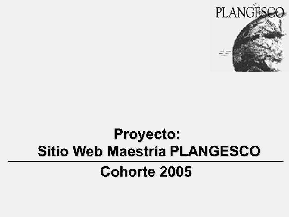 Proyecto: Sitio Web Maestría PLANGESCO Cohorte 2005