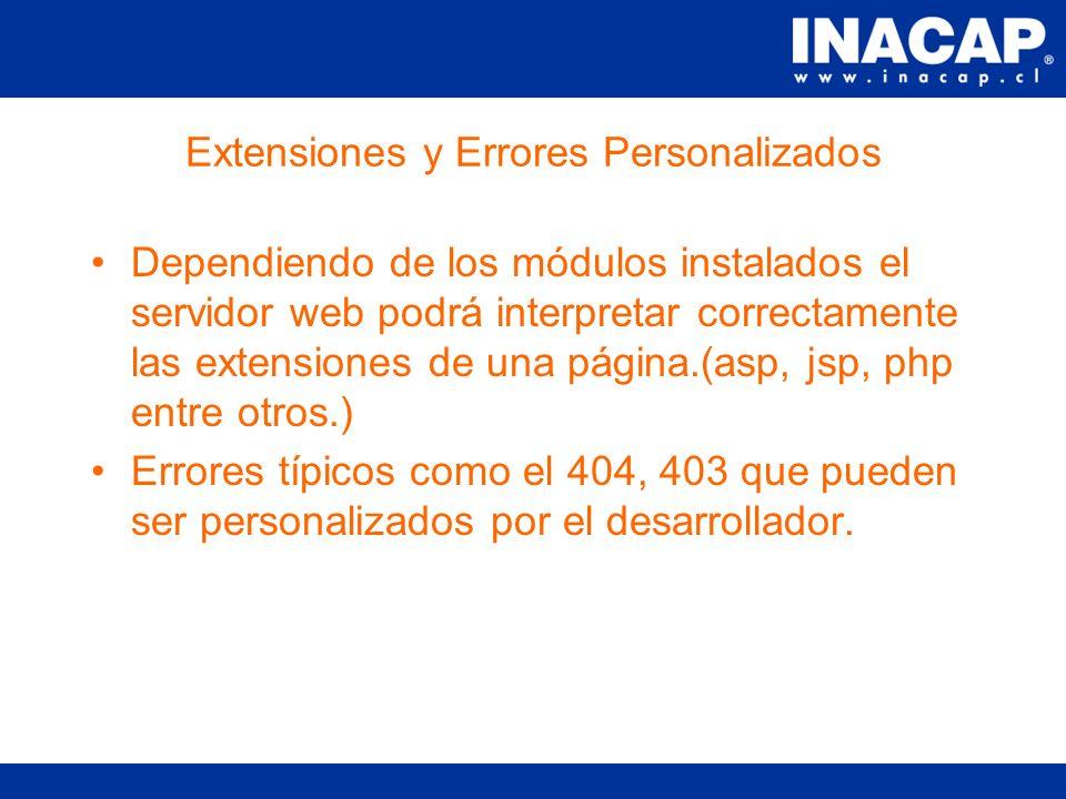 Servidores Seguros La información que circula entre un cliente y un servidor se transfiere en forma segura(encriptada).