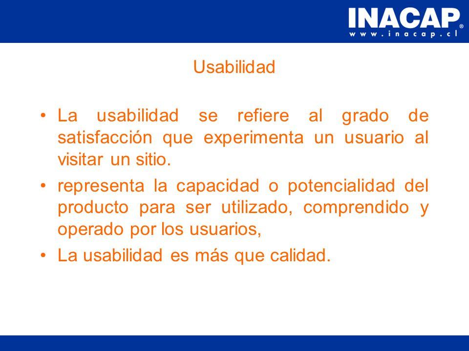 Usabilidad La web es un entorno en el que el poder está en manos de los usuarios.