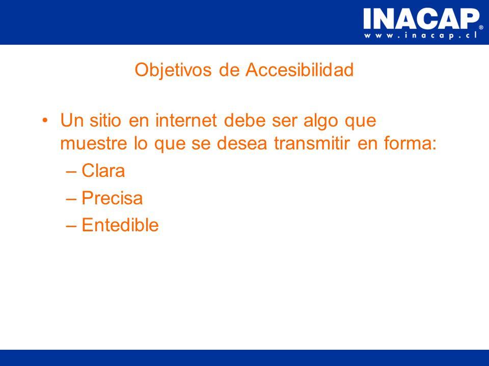 Accesibilidad El poder de la web est á en su universalidad.