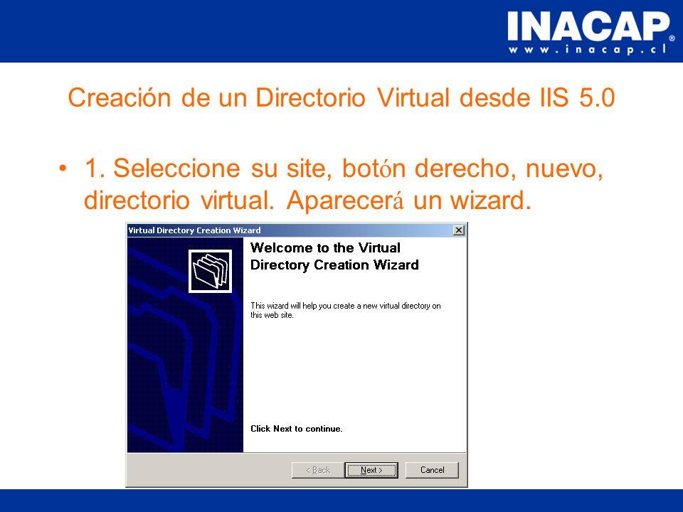 Creación de un Sitio Web desde IIS 5.0 9. Presione Finalizar.