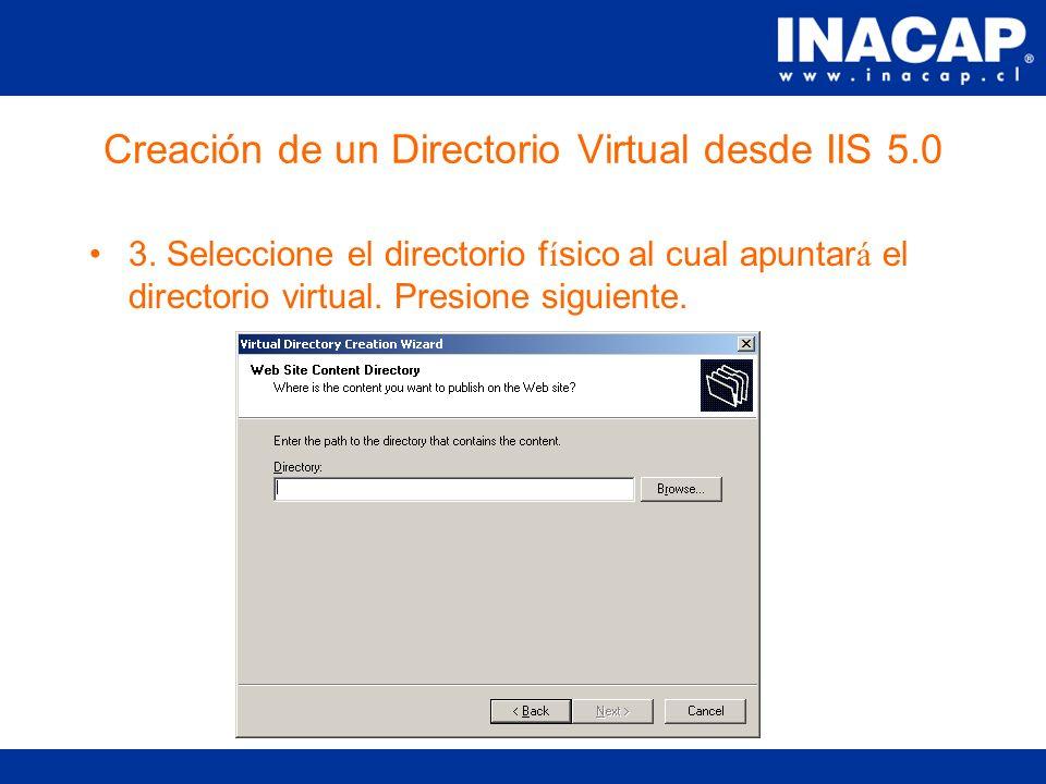 Creación de un Directorio Virtual desde IIS 5.0 2.