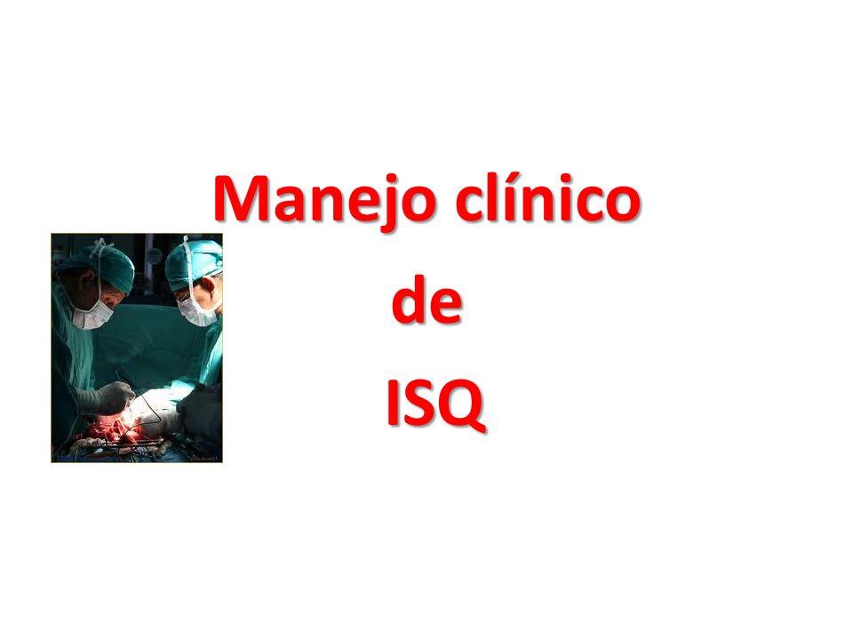 Manejo clínico de ISQ ISQ