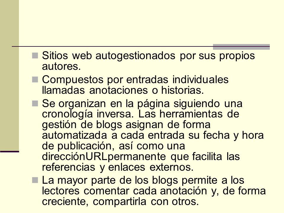 Sitios web autogestionados por sus propios autores.