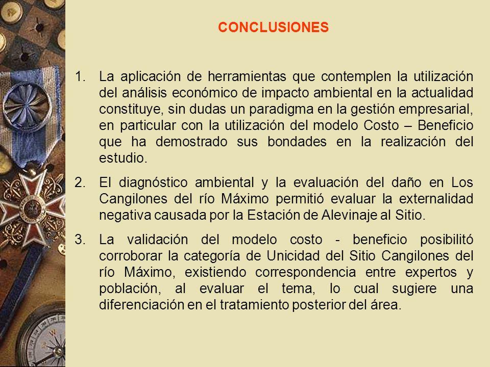 CONCLUSIONES 1.La aplicación de herramientas que contemplen la utilización del análisis económico de impacto ambiental en la actualidad constituye, si