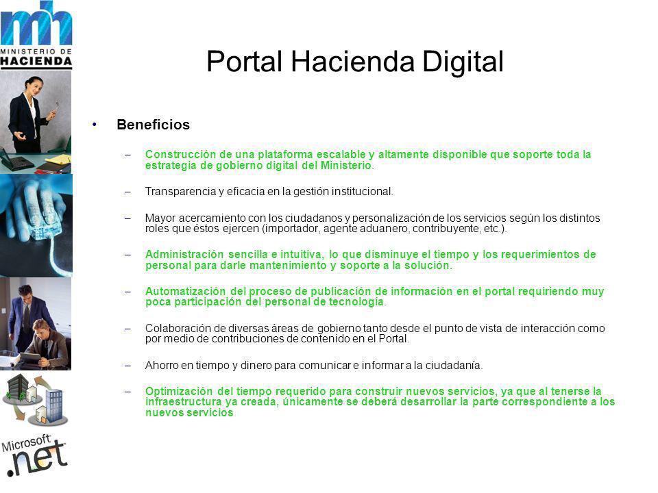 Portal Hacienda Digital Beneficios –Construcción de una plataforma escalable y altamente disponible que soporte toda la estrategia de gobierno digital del Ministerio.