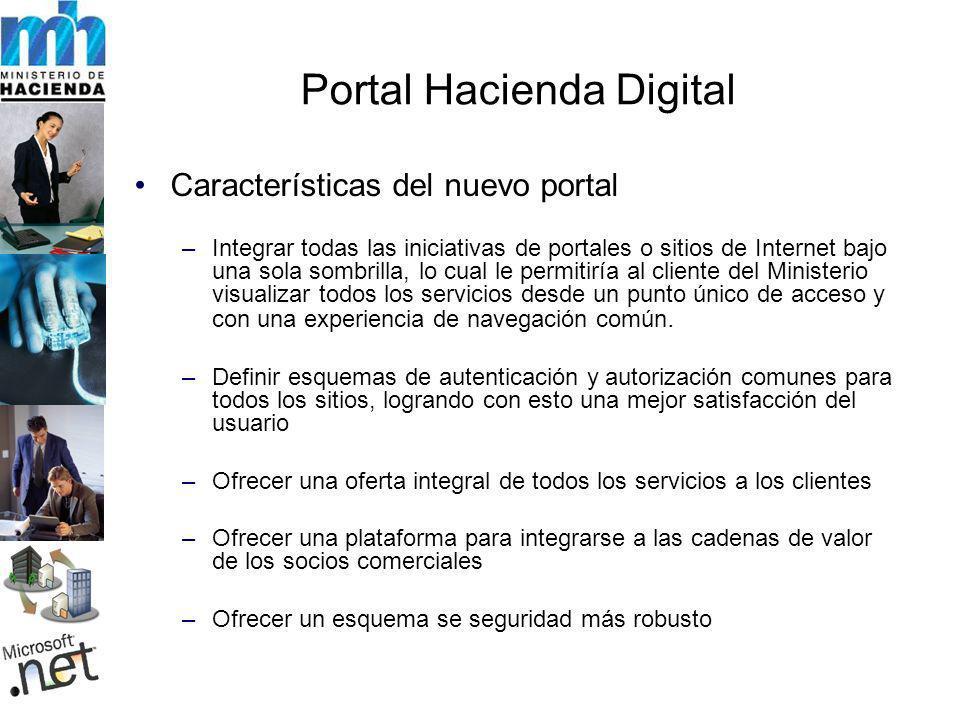 Características del nuevo portal –Integrar todas las iniciativas de portales o sitios de Internet bajo una sola sombrilla, lo cual le permitiría al cliente del Ministerio visualizar todos los servicios desde un punto único de acceso y con una experiencia de navegación común.