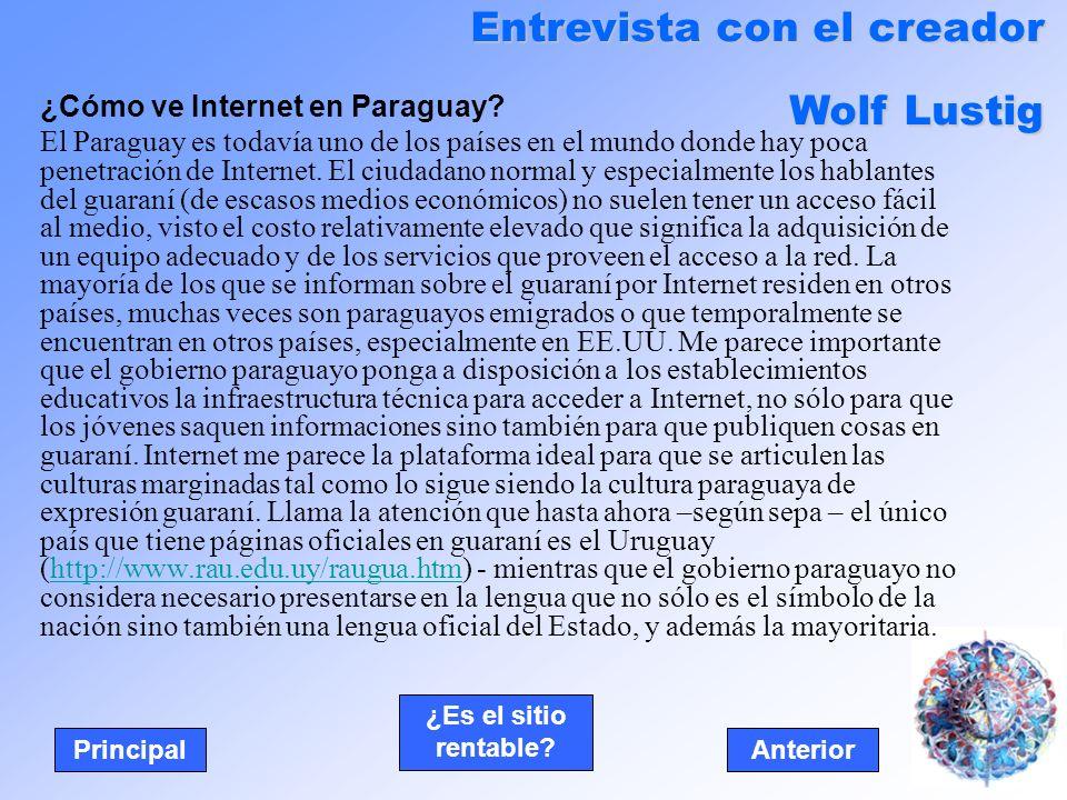 ¿Cómo ve Internet en Paraguay? El Paraguay es todavía uno de los países en el mundo donde hay poca penetración de Internet. El ciudadano normal y espe