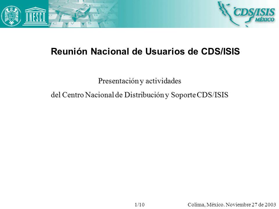 Reunión Nacional de Usuarios de CDS/ISIS Colima, México.
