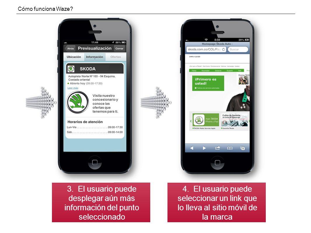 Cómo funciona Waze.3. El usuario puede desplegar aún más información del punto seleccionado 4.
