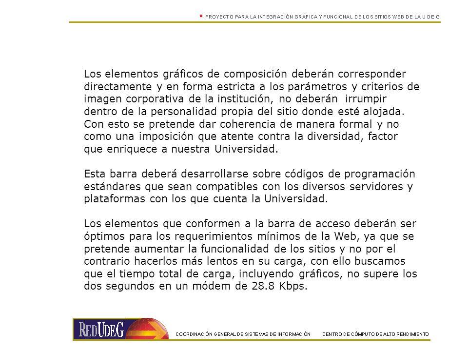 Los elementos gráficos de composición deberán corresponder directamente y en forma estricta a los parámetros y criterios de imagen corporativa de la i