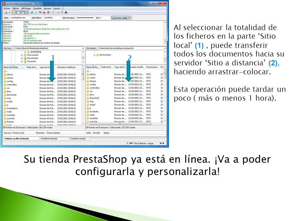 Al seleccionar la totalidad de los ficheros en la parte Sitio local (1), puede transferir todos los documentos hacia su servidor Sitio a distancia (2)