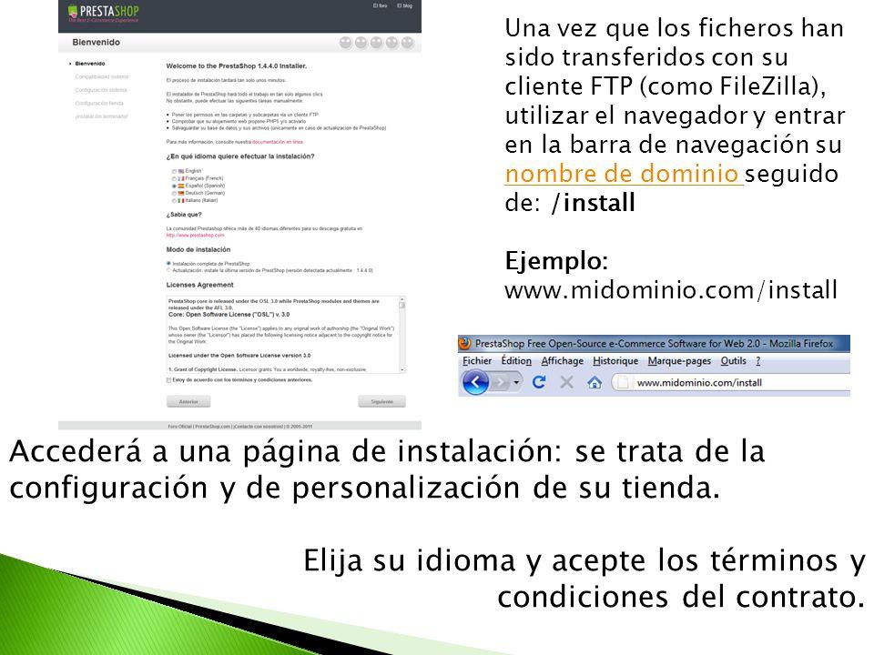 Accederá a una página de instalación: se trata de la configuración y de personalización de su tienda. Elija su idioma y acepte los términos y condicio