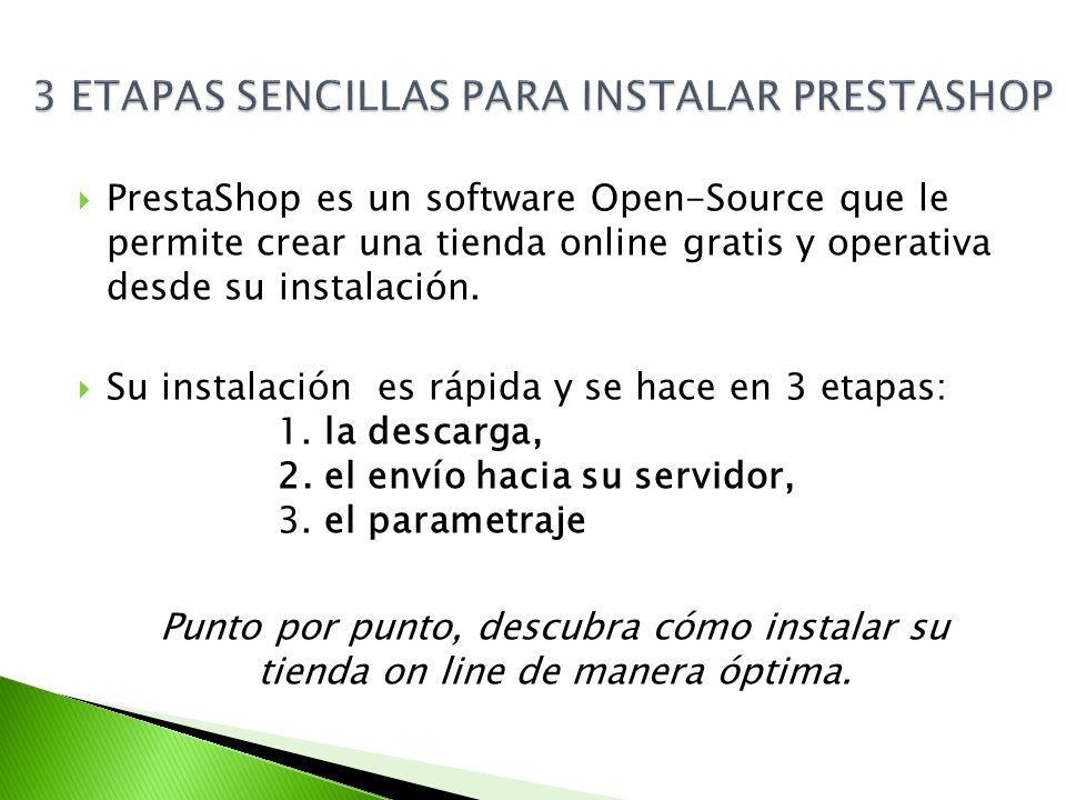 PrestaShop es un software Open-Source que le permite crear una tienda online gratis y operativa desde su instalación.