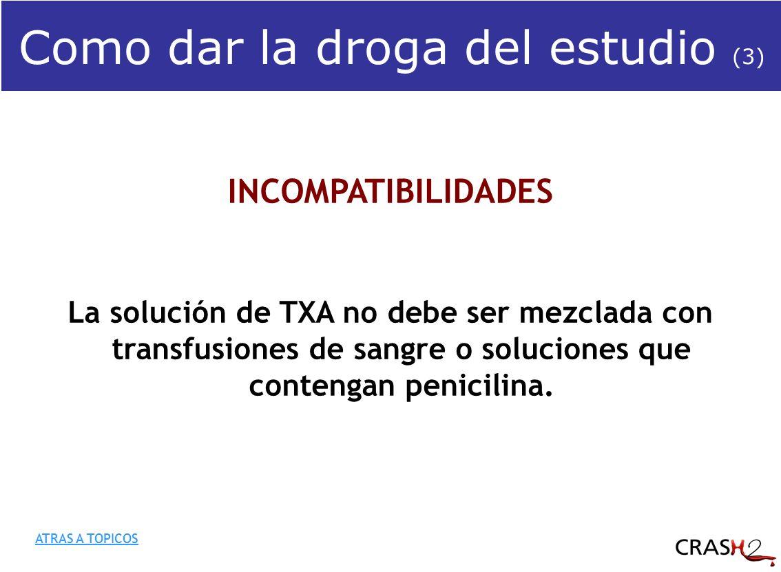 INCOMPATIBILIDADES La solución de TXA no debe ser mezclada con transfusiones de sangre o soluciones que contengan penicilina.