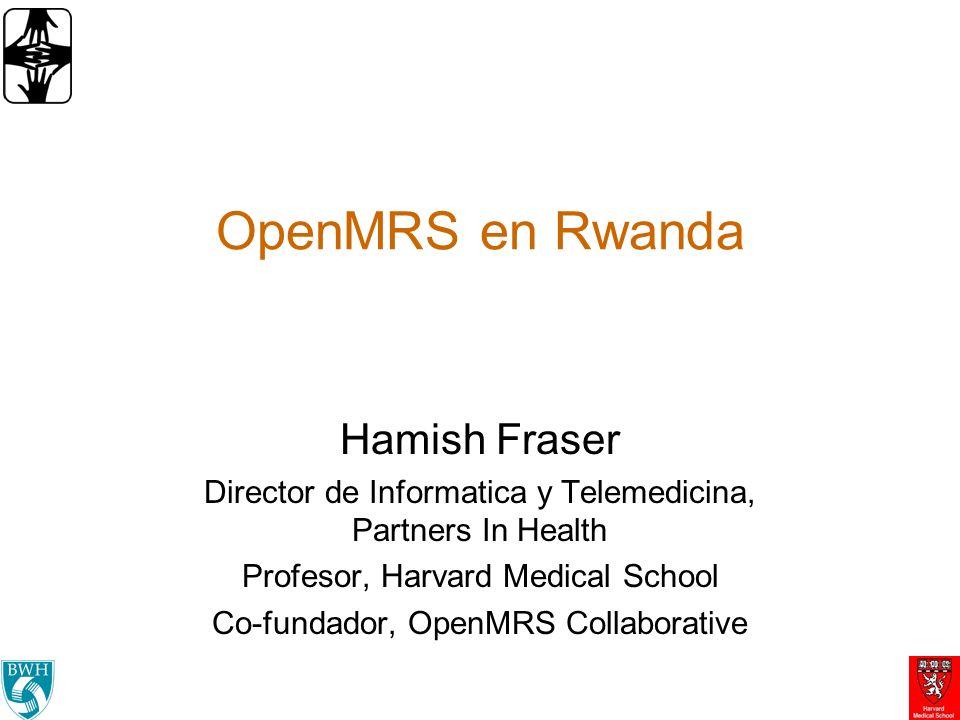 Contenidos Sistema de Salud de Ruanda Sitios OpenMRS Programa de Capacitación Implementación Nacional de OpenMRS en Ruanda Arquitectura de eSalud Nacional