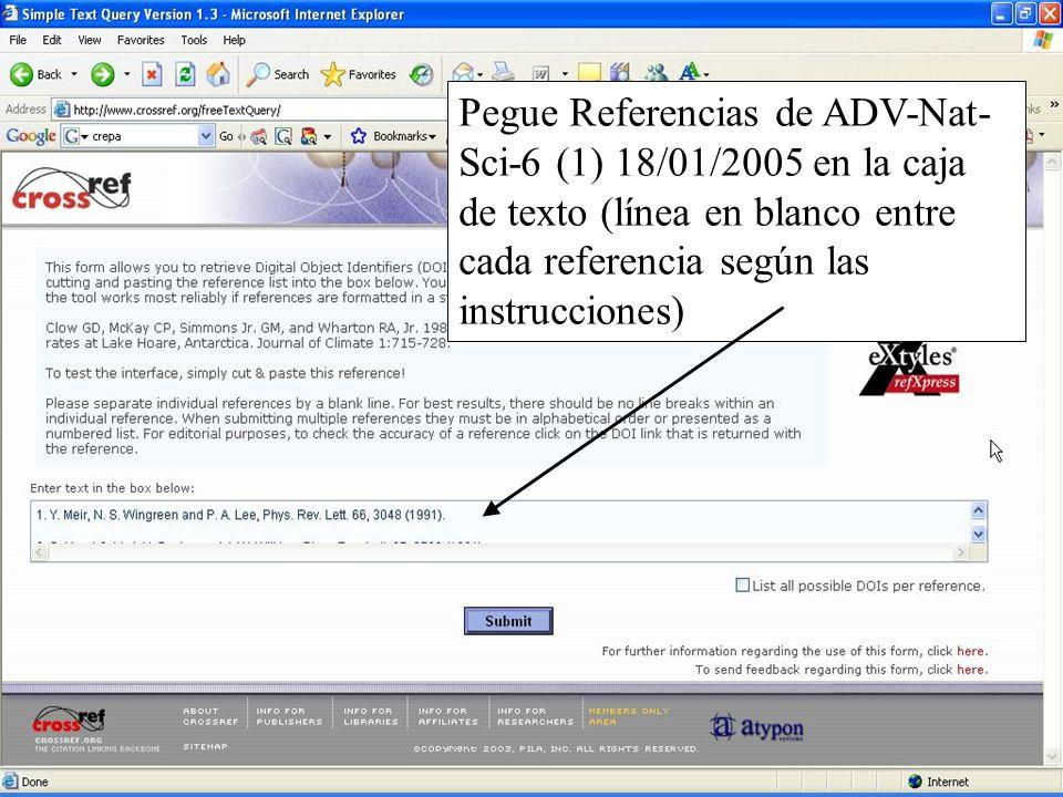 Slide 17 Pegue Referencias de ADV-Nat- Sci-6 (1) 18/01/2005 en la caja de texto (línea en blanco entre cada referencia según las instrucciones)
