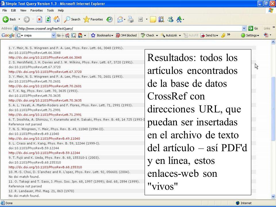 Slide 18 Resultados: todos los artículos encontrados de la base de datos CrossRef con direcciones URL, que puedan ser insertadas en el archivo de text