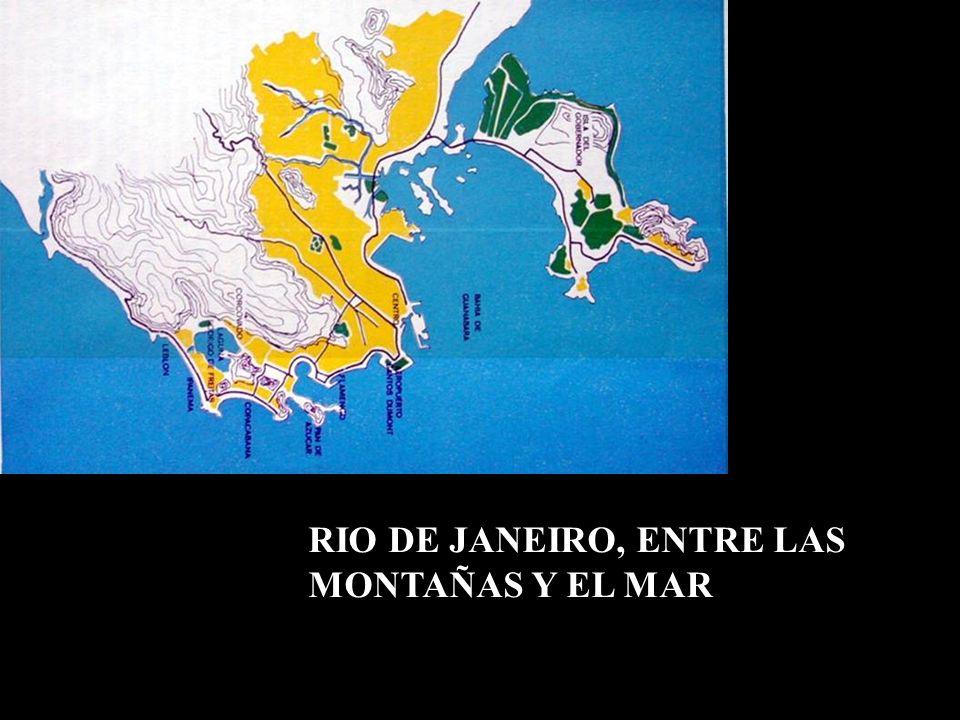 RIO DE JANEIRO, ENTRE LAS MONTAÑAS Y EL MAR